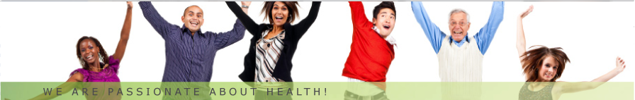 We are passionate about health!